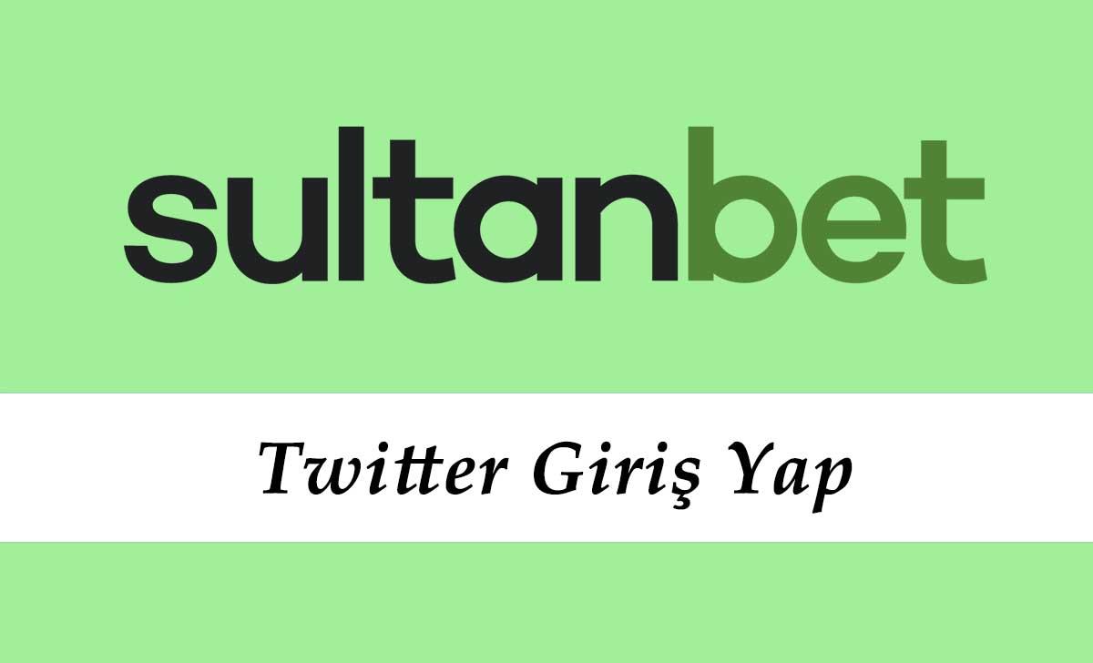 Sultanbet Twitter Giriş Yap